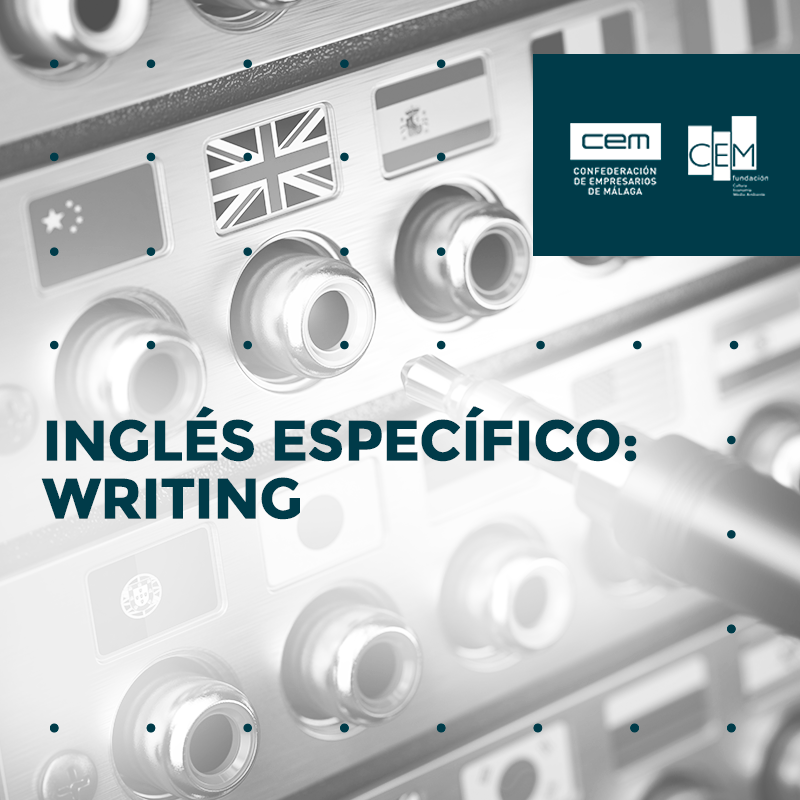 INGLÉS ESPECÍFICO: WRITING
