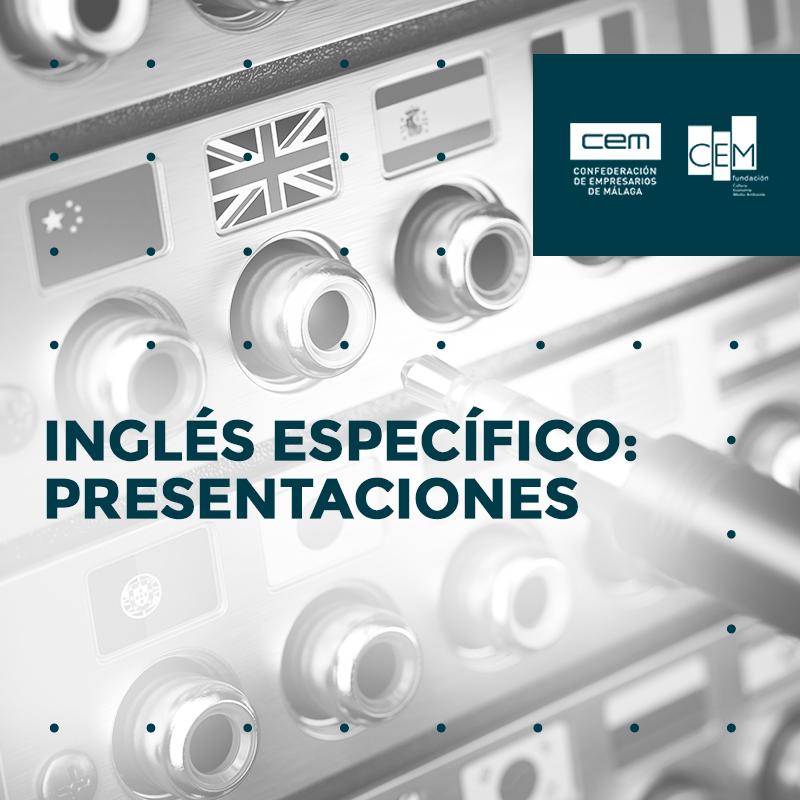 INGLÉS ESPECÍFICO: PRESENTACIONES