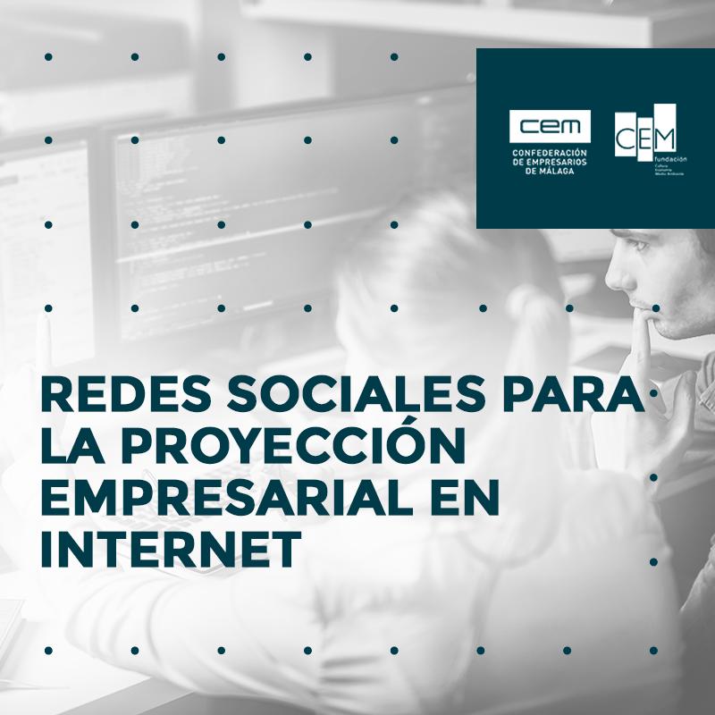 REDES SOCIALES PARA LA PROYECCIÓN EMPRESARIAL EN INTERNET